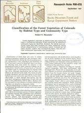 Classification of the forest vegetation of Colorado by habitat type and community type