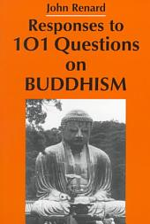 Responses to 101 Questions on Buddhism