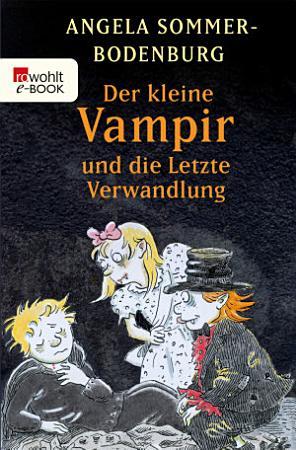 Der kleine Vampir und die Letzte Verwandlung PDF