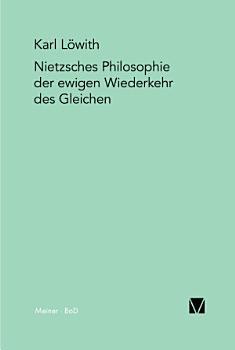 Nietzsches Philosophie der ewigen Wiederkehr des Gleichen PDF