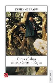 Otras sílabas sobre Gonzálo Rojas