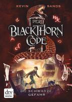 Der Blackthorn Code     Die schwarze Gefahr PDF