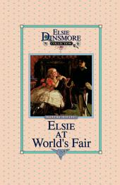Elsie at the World's Fair: Book 20