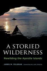 A Storied Wilderness Book PDF