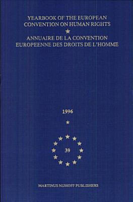 Yearbook of the European Convention on Human Rights Annuairede LA Convention Europeenne Des Droits De I Homme PDF