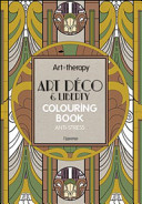 Art Therapy, Art Déco & Liberty. Colouring Book Anti-stress