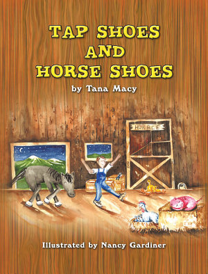 Tap Shoes and Horse Shoes