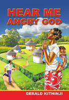 Hear Me Angry God PDF