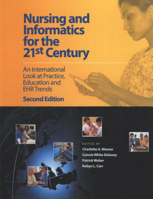 Nursing and Informatics for the 21st Century