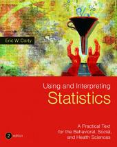 Loose-leaf Version for Using and Interpreting Statistics: Edition 2