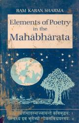 Elements Of Poetry In The Mah Bh Rata Book PDF