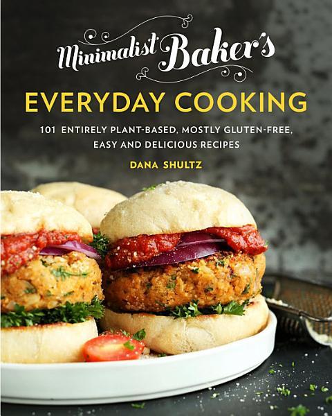 Download Minimalist Baker s Everyday Cooking Book