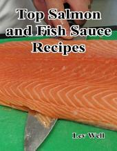 Top Salmon and Fish Sauce Recipes
