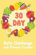 30 Day Keto Challenge And Fitness Tracker Book PDF