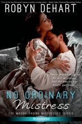 No Ordinary Mistress