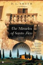 The Miracles of Santo Fico PDF