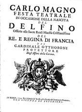 Carlo Magno: Festa teatralo in occasione della nascita dei Delfino
