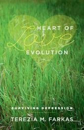 Heart Of Love Evolution: Surviving Depression