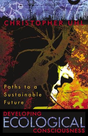 Developing Ecological Consciousness