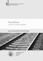 Transitkunst  Studien zur Literatur 1890 2010 PDF