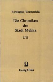 Die Chroniken der Stadt Mekka: Band 1