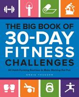 The Big Book of 30 Day Fitness Challenges PDF