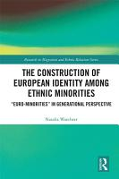 The Construction of European Identity among Ethnic Minorities PDF