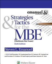 Strategies and Tactics for the MBE: Edition 6
