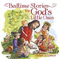 Bedtime Stories for God   s Little Ones PDF
