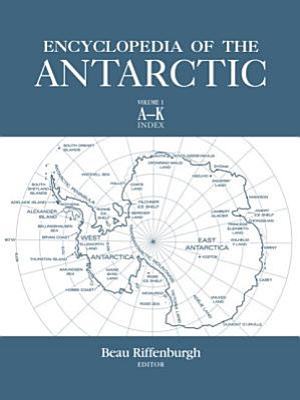 Encyclopedia of the Antarctic