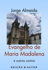 Evangelho de Madalena e outros contos
