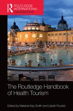 The Routledge Handbook of Health Tourism PDF