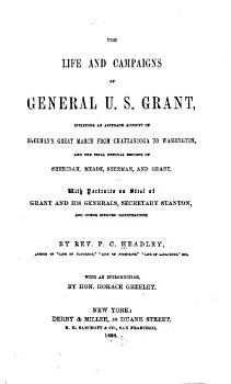 Life and Campaigns of General U S  Grant PDF