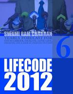 Life Code 6 Yearly Forecast for 2012