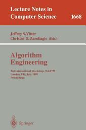 Algorithm Engineering: 3rd International Workshop, WAE'99 London, UK, July 19-21, 1999 Proceedings