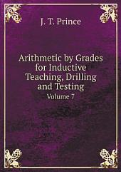 Arithmetic by Grades for Inductive Teaching, Drilling and Testing: Book 2