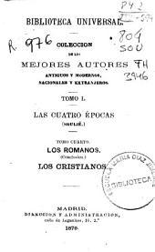 Las cuatro épocas: Los romanos. Los cristianos, Volumen 4