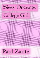 Sissy Dreams: College Girl