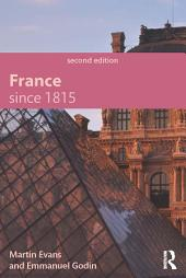 France Since 1815, Second Edition: Edition 2