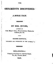 The Ornaments Discovered: A Moral Tale