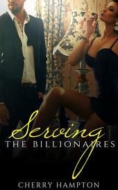 Serving the Billionaires (new adult taboo roleplaying humiliation bdsm bondage domination)