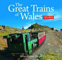 The Compact Wales  Great Trains of Wales Explored