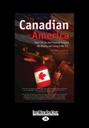 The Canadian in America (Large Print 16pt)