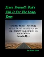 Brace Yourself  God   s Will Is For The Long Term PDF
