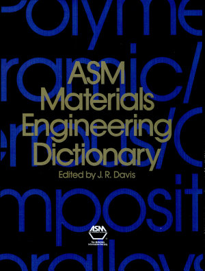 ASM Materials Engineering Dictionary PDF