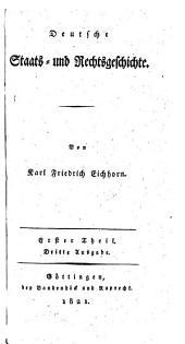 Deutsche Staats- und Rechtsgeschichte. 3. Ausg: Band 1
