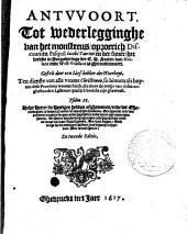 Antvvoort tot wederlegginghe van het monstreus, oproerich discours en Pasquil Iacobi Taurini en der sijner, het welcke in vergaderinge der E.H. Staten van Hollant ende West-Vrieslant is ghecondemneert: Volume 1