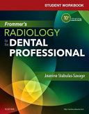 Student Workbook for Frommer s Radiology for the Dental Professional PDF