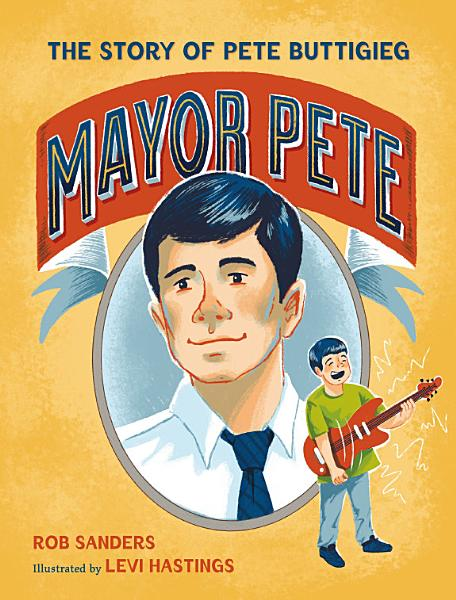 Download Mayor Pete Book