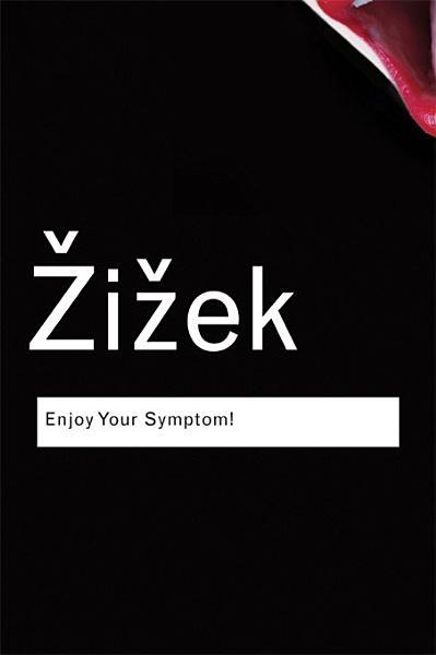 Enjoy Your Symptom!
